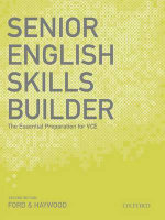 Senior English Skills Builder Second Edition :  The Essential Preparation for VCE - FORD