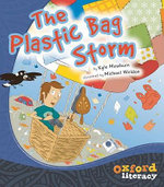 Oxford Literacy the Plastic Bag Storm Level 20 : OX-LIT - MEWBURN KYLE