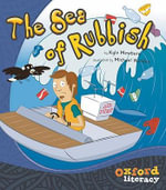 Oxford Literacy the Sea of Rubbish Level 23 : OX-LIT - MEWBURN KYLE