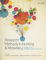 Research Methods in Nursing and Midwifery : Pathways to Evidence-based Practice - Sansnee Jirojwong