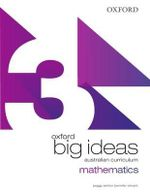 Oxford Big Ideas Maths 3  : Student Book - Australian Curriculum (Mathematics) - Various Authors
