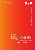 Oxford Big Ideas Maths 5-6 : Professional Support - Australian Curriculum (Mathematics) - VARIOUS