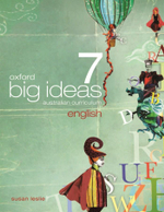 Oxford Big Ideas English 7 : Student Textbook - Australian Curriculum - Susan Leslie