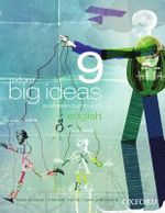 Oxford Big Ideas English 9 : Student Textbook - Australian Curriculum - Mark Easton