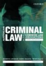 Australian Criminal Laws in the Common Law Jurisdictions : Cases and Materials - Kenneth J. Arenson