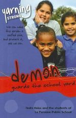 Demon Guards The School Yard Guided Reading Pack : YS - Anita Heiss