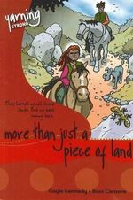 More Than Just A Piece Of Land  : Yarning Strong Guided Reading Pack of 6 - Gayle Kennedy