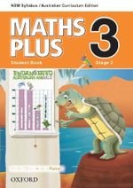 Maths Plus 3 for NSW : Student Book - Australian Curriculum - Harry O'Brien