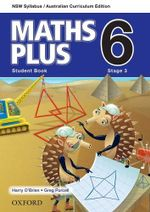 Maths Plus 6 for NSW : Student Book - Australian Curriculum - Harry O'Brien