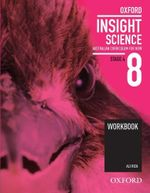 Oxford Insight Science 8 AC for NSW Workbook - Ali Riza