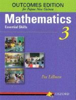 Mathematics Essential Skills Grade 4 Outcomes Edition For Papua New Guinea - Pat Lilburn