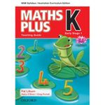 Maths Plus K for NSW : Teaching Guide - Australian Curriculum - Harry O'Brien