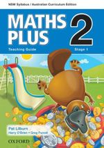 Maths Plus 2 for NSW  : Teaching Guide - Australian Curriculum - Harry O'Brien