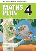 Maths Plus 4 for NSW  : Teaching Guide - Australian Curriculum - Harry O'Brien
