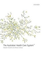 The Australian Health Care System - Stephen Duckett