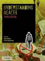 Understanding Health : 3rd Edition - Helen Keleher