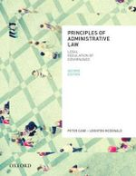 Principles of Administrative Law : 2nd Edition - Peter Cane