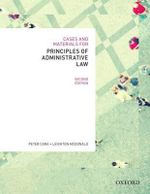 Cases & Materials for Principles of Administrative Law - Peter Cane