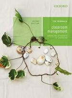 Classroom Management : 2nd Edition - Tim McDonald
