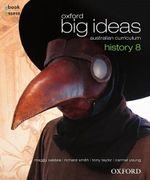 Oxford Big Ideas History 8 : Student Textbook + Obook/assess - Australian Curriculum - Maggy Saldais