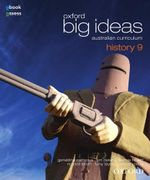 Oxford Big Ideas History 9 : Student Textbook + Obook/assess - Australian Curriculum - Richard Smith