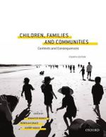 Children, Families and Communities : 4th Edition - Jennifer Bowes