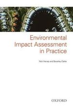 Environmental Impact Assessment in Practice : Procedures and Practices - Nick Harvey
