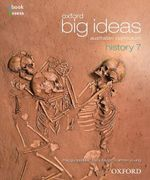 Oxford Big Ideas History 7 : Student Textbook + Obook/assess - Australian Curriculum - Maggy Saldais
