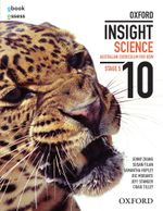 Oxford Insight Science 10 for NSW  : Australian Curriculum Edition - Student Book + obook/assess - Jenny Zhang