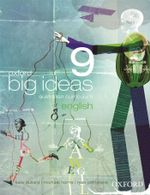 Oxford Big Ideas English 9 : Student Textbook + Obook - Australian Curriculum - Mark Easton