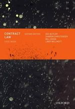 Contract Law Casebook : 2nd Edition - Des Butler