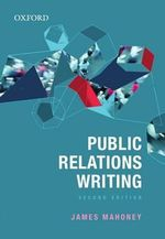 Public Relations Writing - James Mahoney