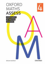 Oxford Maths Assess Year 4 : Oxford Maths Assess - Brian Murray