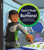 Oxford Literacy Independent Alien Adventures Don't Push the Buttons : Oxford Literacy Independent - Mike Brownlow