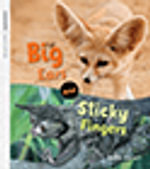 Oxford Literacy Independent Non-fiction Big Ears and Sticky Fingers Pack - Anita Ganeri