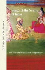 Songs of the Saints of India : Oxford India Paperbacks - John Stratton Hawley