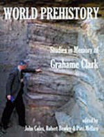 World Prehistory : Studies in Memory of Grahame Clark - John Coles
