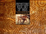 Prehistoric Rock Art of India : Discoveries Series - Erwin Neumayer
