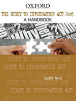 The Right to Information Act 2005 : A Handbook - Sudhir Naib