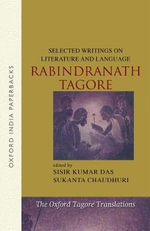 Selected Writings on Literature and Language - Rabindranath Tagore