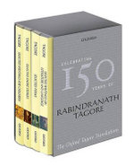 The Oxford Tagore Translations Box Set : Selected Poems/Selected Writings on Literature and Language/Selected Short Stories/Selected Writings for Children - Rabindranath Tagore
