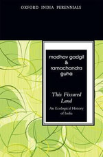 This Fissured Land : An Ecological History of India - Madhav Gadgil