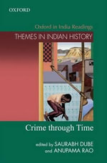 Crime Through Time : Themes in Indian History