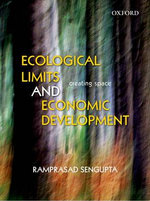 Ecological Limits and Economic Development : Analysis and Decisions - Ramprasad Sengupta