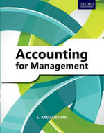 Accounting for Management : A Basic Text in Financial and Management Accounting - S. Ramanathan