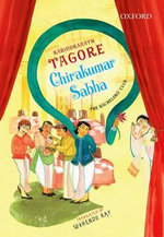 Chirakumar Sabha : The Bachelor's Club:  A Comedy in Five Acts - Rabindranath Tagore