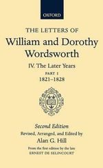 The Letters of William and Dorothy Wordsworth : v. IV - William Wordsworth