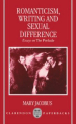 Romanticism, Writing and Sexual Difference : Essays on the