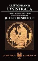 Lysistrata : Clarendon Paperbacks - Aristophanes