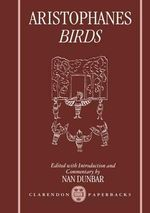 Birds : With Introduction and Commentary - Aristophanes